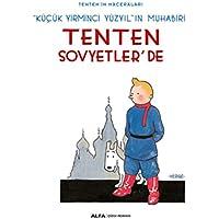 Tenten'in Maceraları 1 - Tenten Sovyetler'de: Küçük Yirminci Yüzyıl'ın Muhabiri