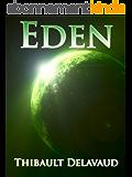 Eden (Rêves Célestes t. 1)