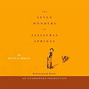 Seven Wonders of Sassafras Springs Audiobook