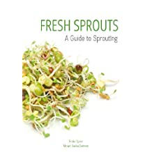 Fresh Sprouts: A Guide to Sprouting