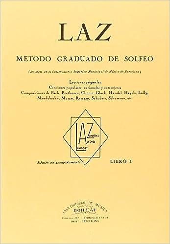 Laz - Libro I: Método graduado de Solfeo: Amazon.es: Juan B. Lambert, Federico Alfonso, Joaquin Zamacois: Libros