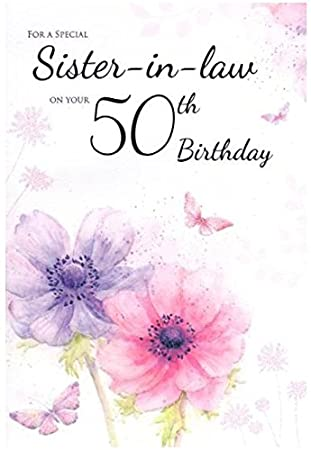 Sister In Law 50th Birthday Card Amazon Office Products