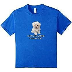 Maltese Dog Lovers T-shirt Gift Love Quote Hug Maltese