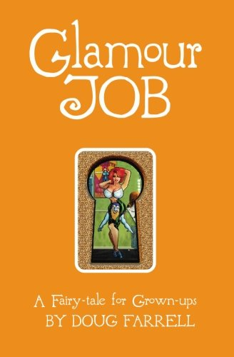 Download Glamour Job: A Fairy-Tale for Grown-ups pdf epub