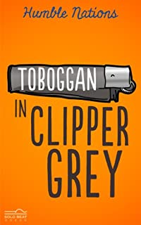 Toboggan In Clipper Grey by Humble Nations ebook deal