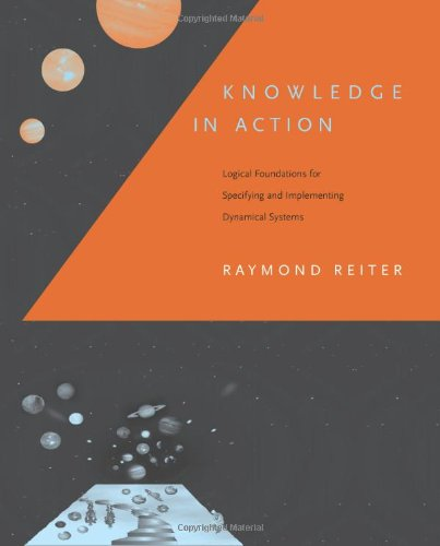 Knowledge in Action: Logical Foundations for Specifying and Implementing Dynamical Systems