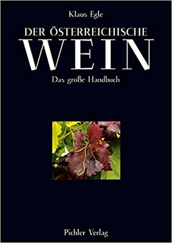 Der Osterreichische Wein Das Grosse Handbuch Amazon De Egle Klaus Westermann Kurt M Bucher