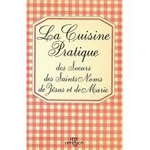 La Cuisine pratique des Soeurs des Saints Noms de Jésus et de Marie