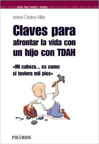 52c0fceca5d91 Claves para afrontar la vida con un hijo con TDAH: Mi cabeza... es ...