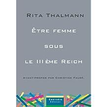 Être femme sous le IIIème Reich (French Edition)