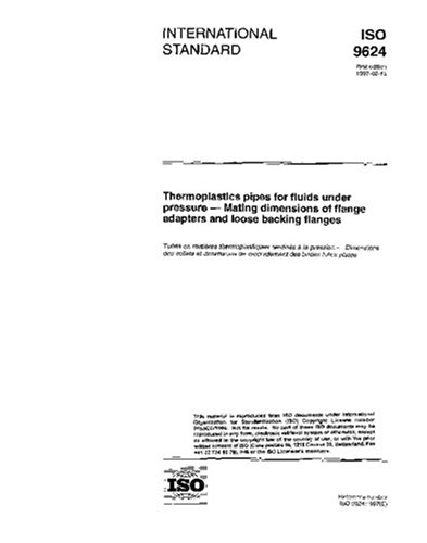 ISO 9624:1997, Thermoplastics pipes for fluids under pressure - Mating dimensions of flange adapters and loose backing flanges