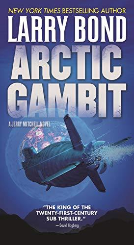 - Arctic Gambit: A Jerry Mitchell Novel