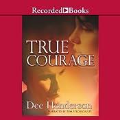 True Courage | Dee Henderson
