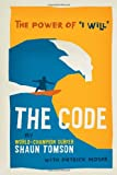 "The Code: The Power of ""I"