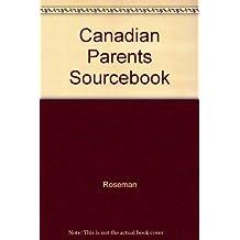 Canadian Parents Sourcebook