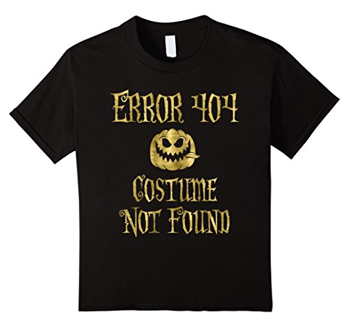 Error 404 Costume Not Found Image (Kids Halloween Shirt Faux Gold Error 404 10 Black)