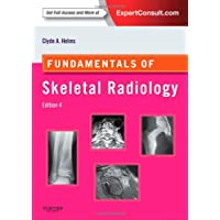 Fundamentals of Skeletal Radiology: Expert Consult - Online and Print (Fundamentals of Radiology)