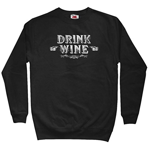 - Smash Transit Men's Drink Wine Sweatshirt - Black, X-Large