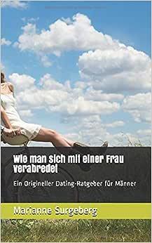 Dating ratgeber fur manner