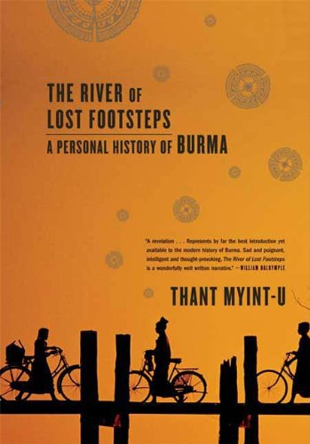 Amazon the river of lost footsteps histories of burma ebook the river of lost footsteps histories of burma by myint u thant fandeluxe Image collections
