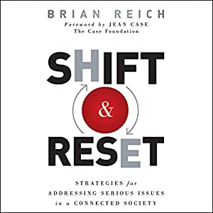 Shift and Reset: Strategies for Addressing Serious Issues in a Connected Society Audiobook