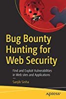 Bug Bounty Hunting for Web Security Front Cover