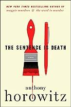 The Sentence Is Death: A Novel