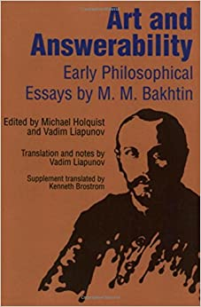 com art and answerability early philosophical essays art and answerability early philosophical essays university of texas press slavic series