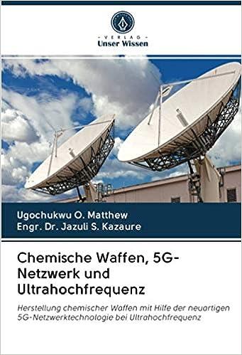 Chemische Waffen, 5G-Netzwerk und Ultrahochfrequenz ...