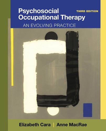 Psychosocial Occupational Therapy: An Evolving Practice Pdf