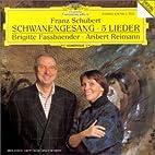 Schubert: Schwanengesang / Lieder ~…