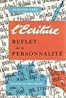 L'Ecriture : Reflet de la Personnalite par Vels