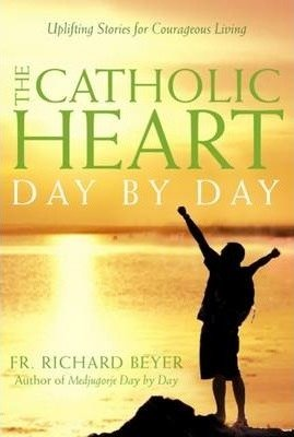 The Catholic Heart Day by Day : Stories for Each Day(Paperback) - 2015 Edition