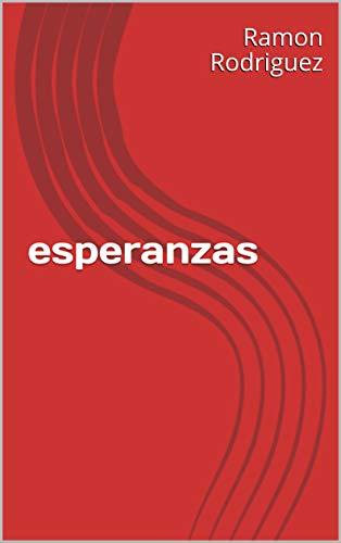 esperanzas (Spanish Edition)