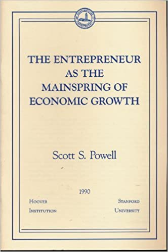 Business Essay Writing The Entrepreneur As The Mainspring Of Economic Growth Essays In Public  Policy Scott S Powell  Amazoncom Books How To Use A Thesis Statement In An Essay also Essay Writing On Newspaper The Entrepreneur As The Mainspring Of Economic Growth Essays In  Research Paper Essay