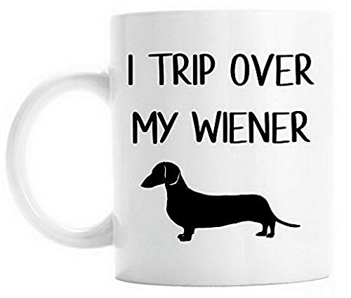Insulated Coffee Mugs Coffee Mug 11 Oz - I Trip Over My Weiner - Gift For Somebody 11 Oz By Ugtell