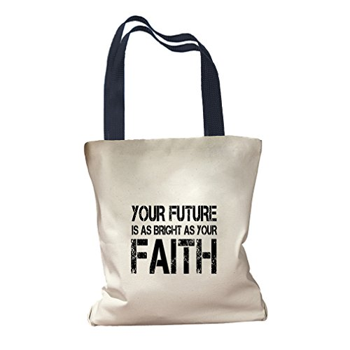 Your Future Is As Bright As Your Faith Canvas Colored Handles Tote Bag - Navy by Style in Print