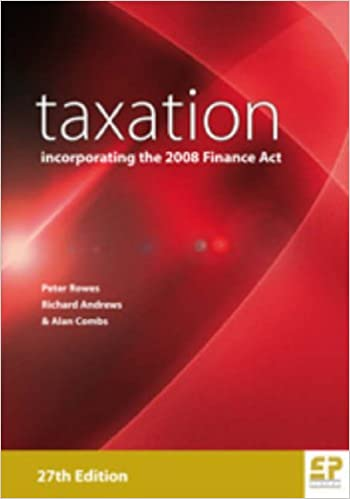 Taxation: Incorporating the 2008 Finance Act (27th edition)