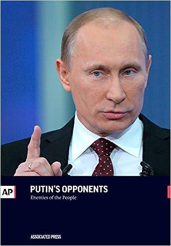 Putin's Opponents: Enemies of the People