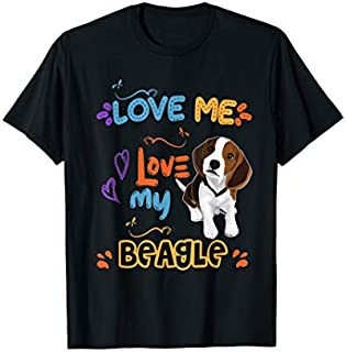 Funny Beagle tee shirt show your lover to puppy dog as gifts T-shirt | Size S - 5XL