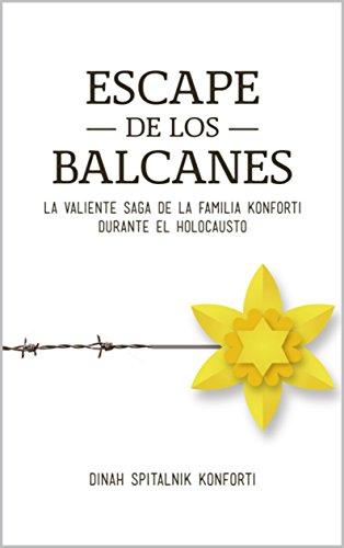 Escape de los Balcanes: La Valiente Saga de la familia Konforti durante el Holocausto (