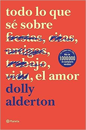 Todo lo que sé sobre el amor, Dolly Alderton 41rcZBYDeBL._SX328_BO1,204,203,200_