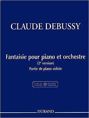 2e Version Fantaisie Pour Piano Et Orchestre