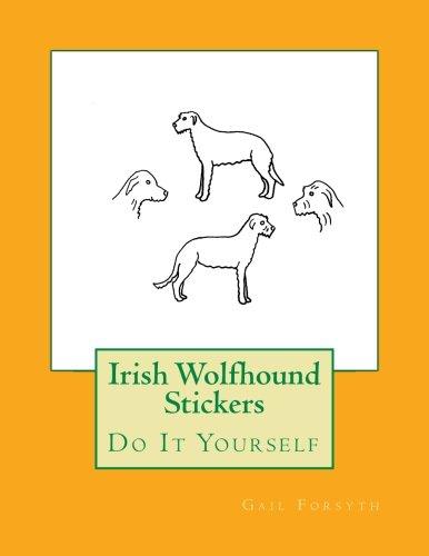 Irish Wolfhound Stickers: Do It Yourself