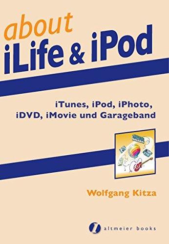 about iLife & iPod: iTunes, iPod, iPhoto, iDVD, iMovie und Garageband Broschiert – 1. Dezember 2005 Wolfgang Kitza Altmeier Heike 3938505028