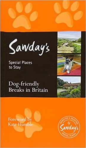 Dog friendly breaks in britain alastair sawday's special places to.