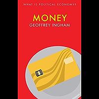 Money (What is Political Economy?)