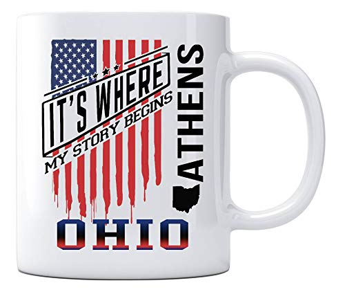 (Athens Ohio It's Where My Story Begins Country Coffee Mug Gift Independence Day Decoration, American Independence Day Celebration Funny Coffee Cup for Mom Dad Friends)