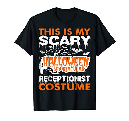 My Scary Halloween Spooktacular Receptionist Costu Tshirt -