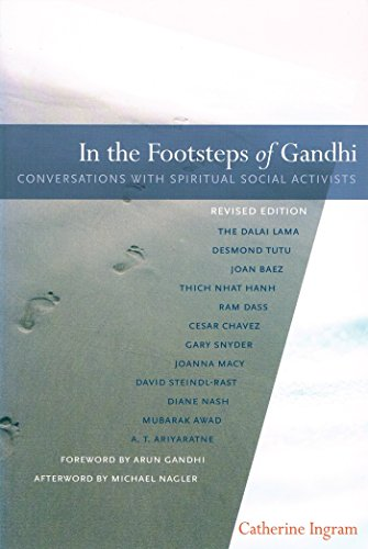 In the Footsteps of Gandhi: Conversations with Spiritual...